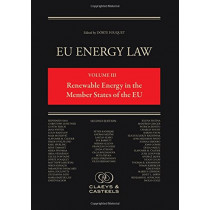 EU Energy Law, Volume III: Renewable Energy in the Member States of the EU by Dorte Fouquet, 9789081690478