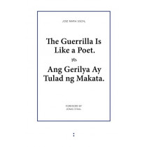 The Guerrilla Is Like a Poet by Jose Maria Sison, 9789081709187