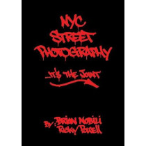 Nyc Street Photography... It's The Joint by Ricky Powell, 9789188369079