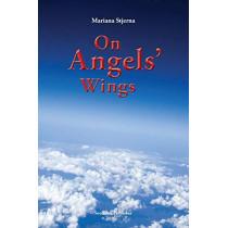 On Angels' Wings by Mariana Stjerna, 9789198464818