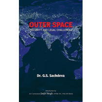 Outer Space Security and Legal Challenges by G. S. Sachdeva, 9789380502281