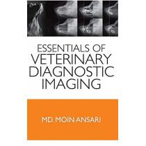 Essentials of Veterinary Diagnostic Imaging by M. Ansari, 9789383305148