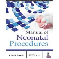 Manual of Neonatal Procedures by Rahul Sinha, 9789385891816