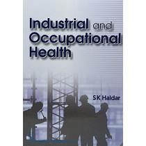 Industrial and Occupational Health by S.K. Haldar, 9789385915314