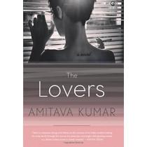 The Lovers by Amitava Kumar, 9789386021007