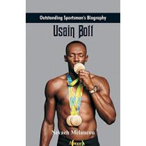 Outstanding Sportsman's Biography: Usain Bolt by Nevaeh Melancon, 9789387513181