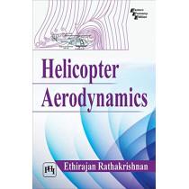 Helicopter Aerodynamics by Ethirajan Rathakrishnan, 9789388028295