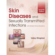 Skin Diseases And Sexually Transmitted Infections by U. Khopkar, 9789388108454