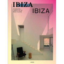 Life is Ibiza: People Houses Life by Anne Poelmans, 9789401449106