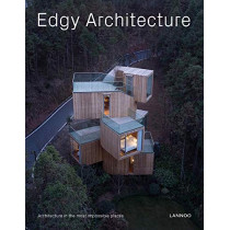 Edgy Architecture: Architecture in the Most Impossible Places by Agata Toromanoff, 9789401461610
