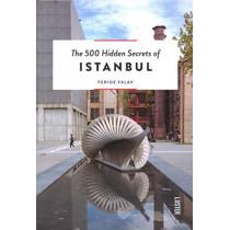 The 500 Hidden Secrets of Istanbul by Feride Yalav, 9789460582424