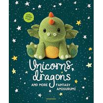 Unicorns, Dragons and More Fantasy Amigurumi: Bring 14 Magical Characters to Life! by Amigurumipatterns Net, 9789491643248