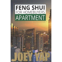 Feng Shui for Homebuyers -- Apartment by Joey Yap, 9789671303863