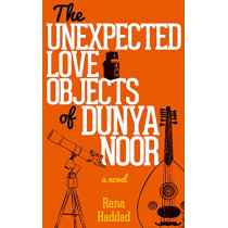 The Unexpected Love Objects of Dunya Noor by Rana Haddad, 9789774168611