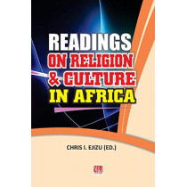 Readings on Religion and Culture in Africa by Chris I Ejizu, 9789785420869