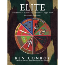 Elite: The Special Forces of Indonesia 1950-2008 (Full Color Illustrated Supplement) by Ken Conboy, 9789793780597