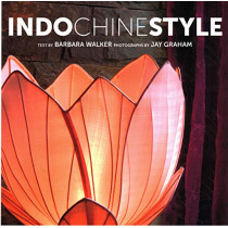 Indochine Style by Barbara Walker, 9789814841986