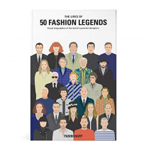 The Lives of 50 Fashion Legends: Visual biographies of the world's greatest designers by Fashionary, 9789887711025