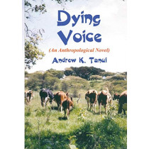 Dying Voice by Andrew K Tanui, 9789966992536
