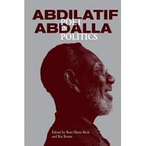 Abdilatif Abdalla: Poet in Politics by Rose Marie Beck, 9789987753383