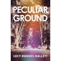 Peculiar Ground by Lucy Hughes-Hallett, 9780008126506