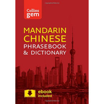 Collins Mandarin Chinese Phrasebook and Dictionary Gem Edition: Essential phrases and words in a mini, travel-sized format (Collins Gem) by Collins Dictionaries, 9780008135904