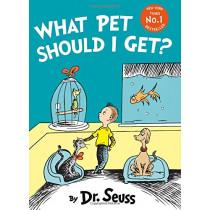 What Pet Should I Get? by Dr. Seuss, 9780008183400