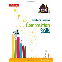 Composition Skills Teacher's Guide 6 (Treasure House) by Chris Whitney, 9780008223076