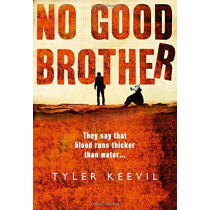 No Good Brother by Tyler Keevil, 9780008228880
