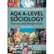 Haralambos and Holborn - AQA A Level Sociology Themes and Perspectives: Year 1 and AS by Mike Haralambos, 9780008242770