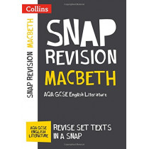 Macbeth: New Grade 9-1 GCSE English Literature AQA Text Guide (Collins GCSE 9-1 Snap Revision) by Collins GCSE, 9780008247089