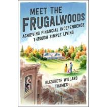 Meet the Frugalwoods by Elizabeth Willard Thames, 9780062668134