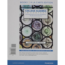 College Algebra in Context, Books a la Carte Edition Plus Mylab Math with Pearson Etext -- 24-Month Access Card Package by Ronald J Harshbarger, 9780134397016