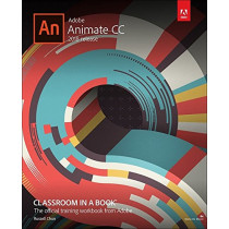Adobe Animate CC Classroom in a Book (2018 release) by Russell Chun, 9780134852539