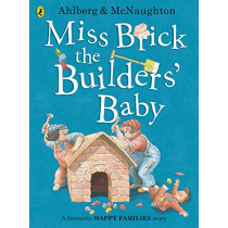 Miss Brick the Builders' Baby by Allan Ahlberg, 9780141377476