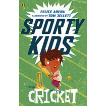 Sporty Kids: Cricket! by Felice Arena, 9780143309093