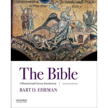 The Bible: A Historical and Literary Introduction by Bart D. Ehrman, 9780190621308