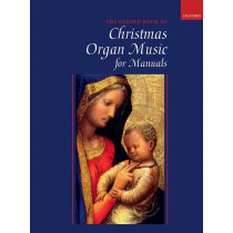 Oxford Book of Christmas Organ Music for Manuals by Robert Gower, 9780193517677