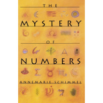 The Mystery of Numbers by Annemarie Schimmel, 9780195089196