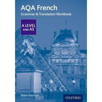 AQA A Level French: Grammar & Translation Workbook by Steve Harrison, 9780198415534