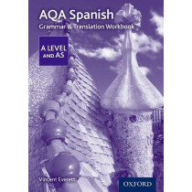 AQA A Level Spanish: Grammar & Translation Workbook by Vincent Everett, 9780198415558