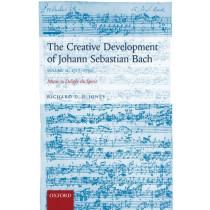 The Creative Development of Johann Sebastian Bach, Volume II: 1717-1750: Music to Delight the Spirit by Richard D. P. Jones, 9780198739272
