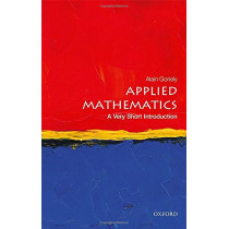 Applied Mathematics: A Very Short Introduction by Alain Goriely, 9780198754046