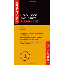 Head, Neck and Dental Emergencies by Mike Perry, 9780198779094