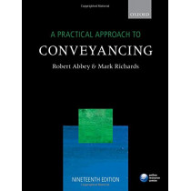 A Practical Approach to Conveyancing by Robert Abbey, 9780198787563