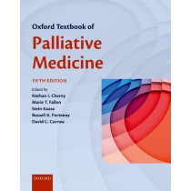 Oxford Textbook of Palliative Medicine by Nathan Cherny, 9780198810254
