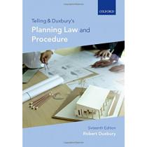 Telling & Duxbury's Planning Law and Procedure by Robert Duxbury, 9780198810414