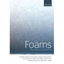Foams: Structure and Dynamics by Isabelle Cantat, 9780198824336