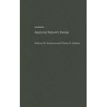 Applying Nature's Design: Corridors as a Strategy for Biodiversity Conservation by Anthony Anderson, 9780231134101