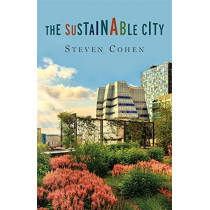 The Sustainable City by Steven Cohen, 9780231182041